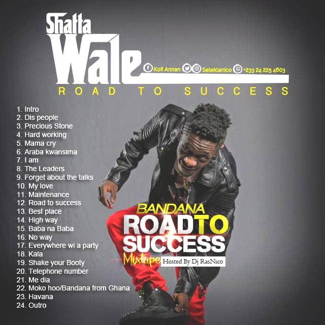Shatta Wale - Road To Success Mixtape
