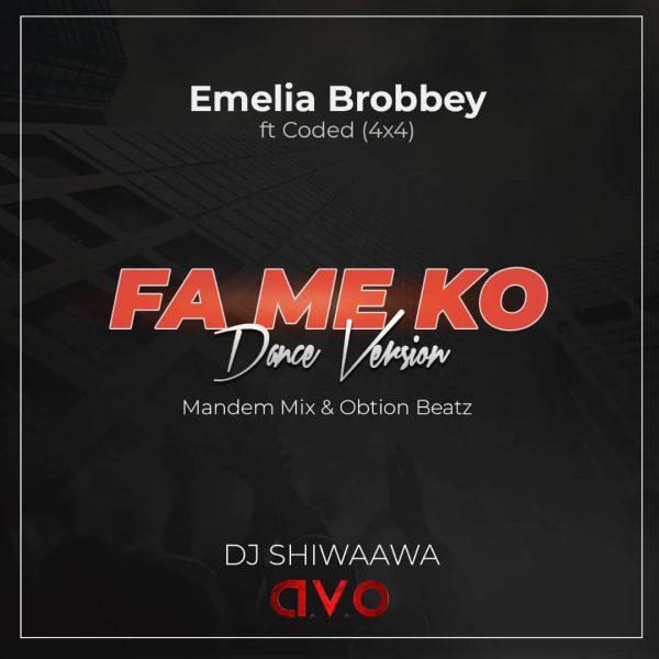 Dj Shiwaawa - FaMeKo Dance Version (Mandem Mix) (Feat. Emelia Brobbey x Coded 4x4)