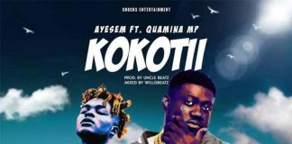 Ayesem - Kokotii (feat. Quamina MP) (Prod. By UndaBeat Mixed By WillisBeatz) (GhanaNdwom.net)