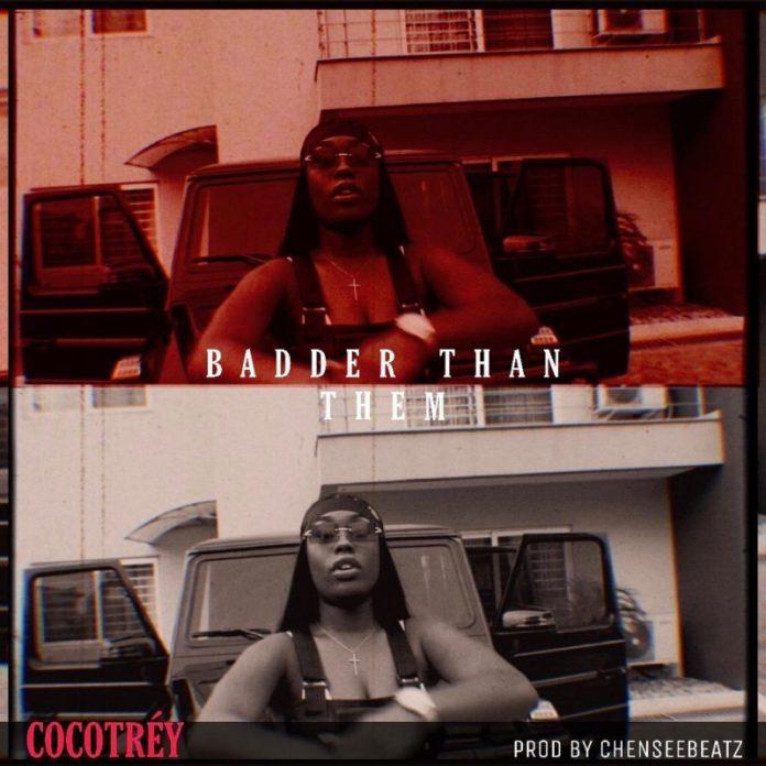 COCOTREY - Badder Than Them Freestyle