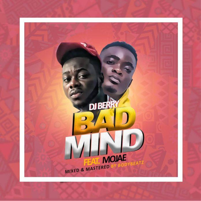 Dj Berry - Badmind (Feat. Mojae) (Mixed By BodyBeatz) (GhanaNdwom.net)