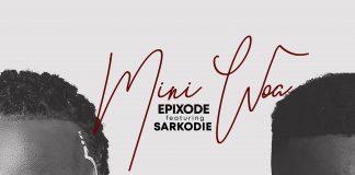 Epixode - Mene Woa (feat. Sarkodie) (Prod. by Dreamjay)
