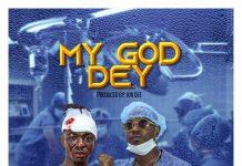 Frank Nero - My God Dey (Feat Flowking Stone & Atumpan Drumz) (GhanaNdwom.net)