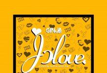 Ginja - Jolove (GhanaNdwom.net)