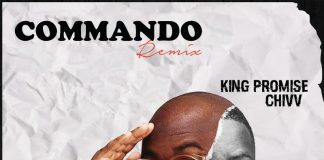 King Promise - Commando (Remix) (Feat. Chivv)