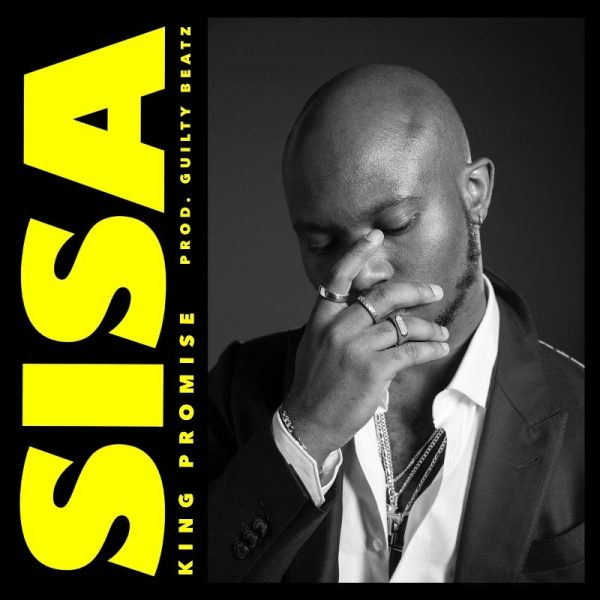 King Promise - Sisa (Prod by Guiltybeatz)