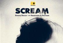 Kwaku Drizzy - Scream (feat Kwarteng & Polydan) (GhanaNdwom.net)