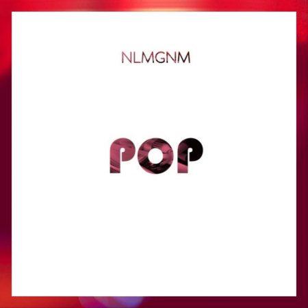 NLMGNM - POP