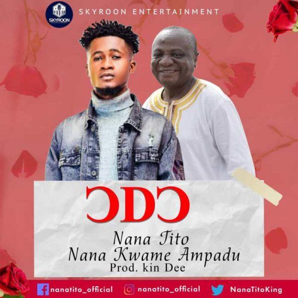 Nana Tito ft Nana Kwame Ampadu - Odo cover