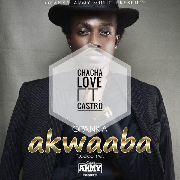 Opanka - Chacha Love (Feat. Castro)
