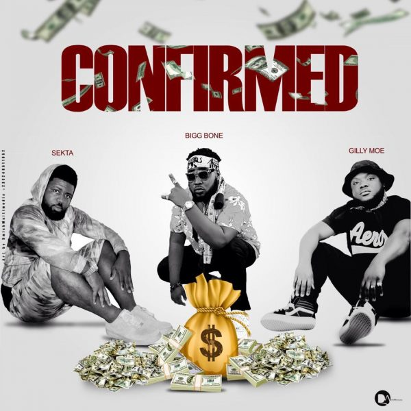 Sekta x BiG Bone x Gilly Moe - Confirmed (Mixed by ShowDown)