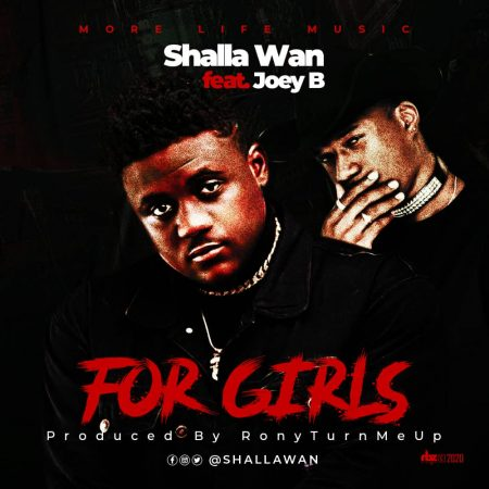 Shatta Wan - For Girls (feat Joey B) (Prod by RonyTurnMeUp) (GhanaNdwom.net)
