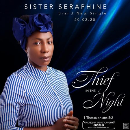 Sister Seraphine - Thief In The Night (GhanaNdwom.net)