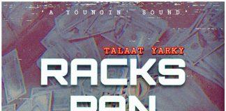 "Talaat Yarky Releases ""Racks Pan Racks"""