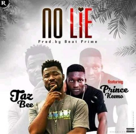 Taz Bee - No Lie (feat Prince Keemo) (Prod By Beat Prime) (GhanaNdwom.net)