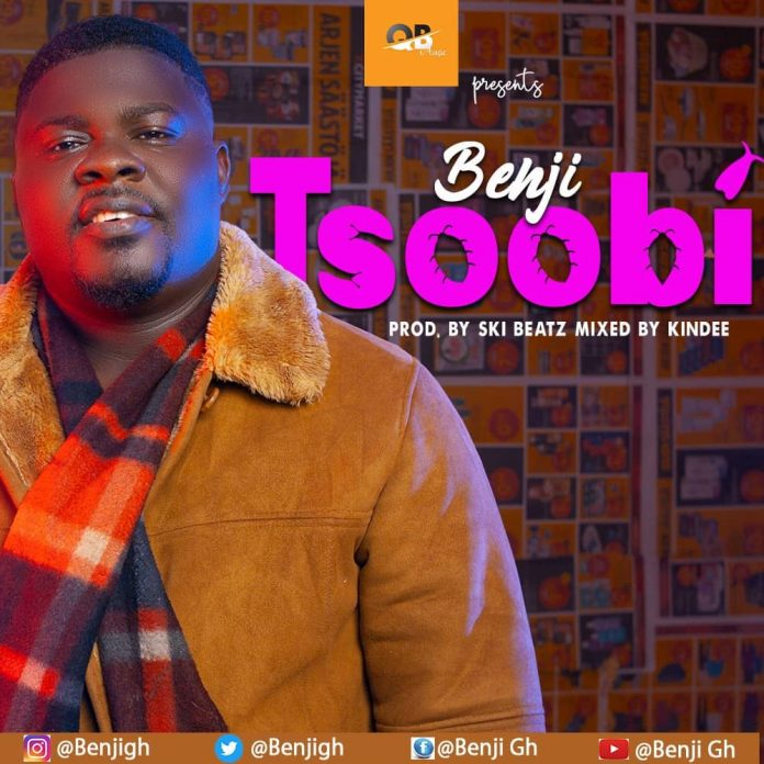 Benji - Tsoobi (Prod by Ski Beatz, Mixed by Kin Dee) (GhanaNdwom.net)