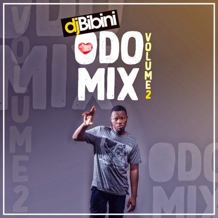 DJ Bibini - Odo Mix Vol. 2