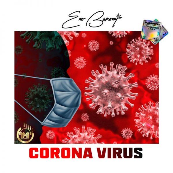 Eno Barony - Corona Virus