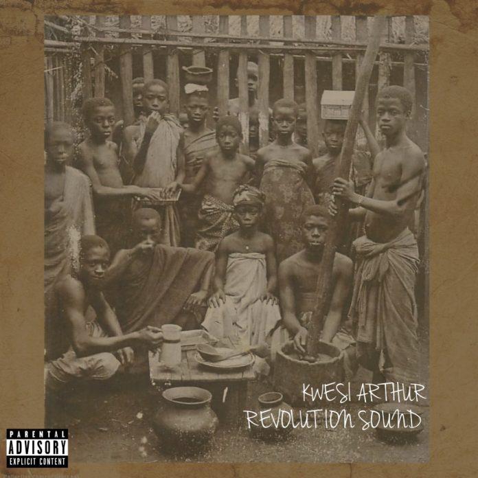 Kwesi Arthur - Revolution Sound