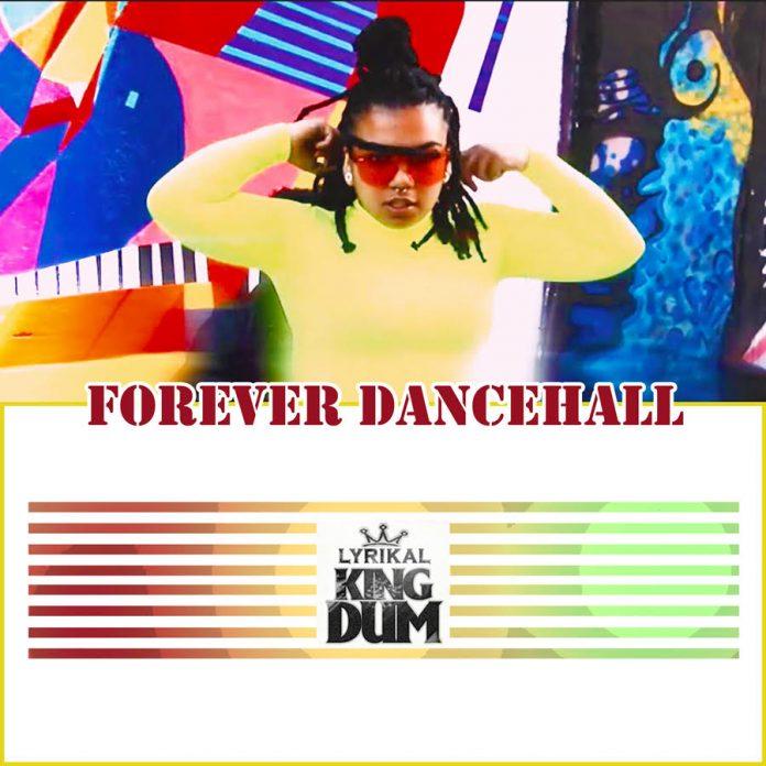 Lyrikal King Dum - Forever Dancehall (GhanaNdwom.net)