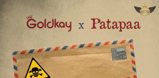Patapaa Raps On GoldKay's New Single
