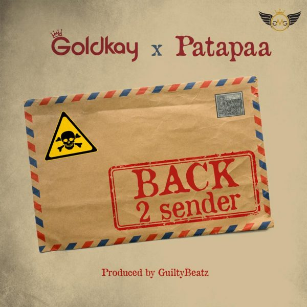 Patapaa Raps On GoldKay's New Single