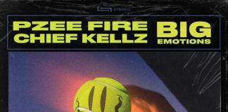 Pzeefire - Big EMOTIONS (Feat. Chief Kellz)