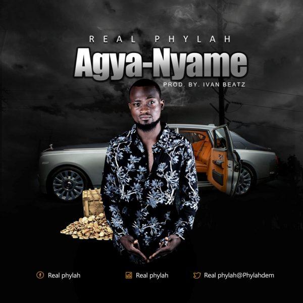 Real Phylah - Agya - Nyame (Prod By Ivan Beatz)