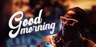 Stonebwoy x Chivv x Spanker - Good Morning