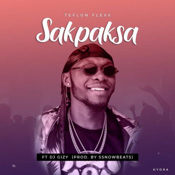 Teflon Flexx - Sakpaksa (Prod. by Ssnowbeatz)