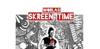 Worlasi - Skreen Time