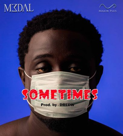 M3DAL - Sometimes (Prod by DredW)