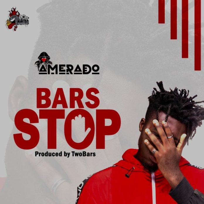 Amerado - Bars Stop (Prod. by TwoBars)