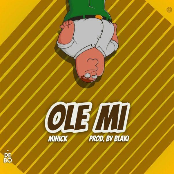 Boorle Minick - Ole Mi (Prod. By Blaki)