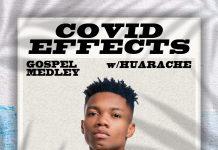 DJ Huarache - Covid Effects (Gospel Medley) EP 02