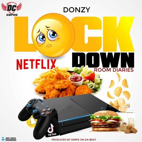 Donzy - LockDown (Prod By Simps OnDa Beat)
