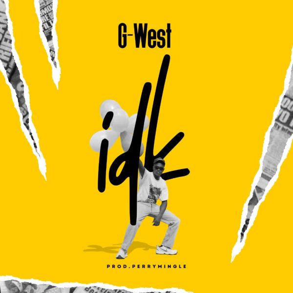 G-West - IDK (Prod. by Perry Mingle)
