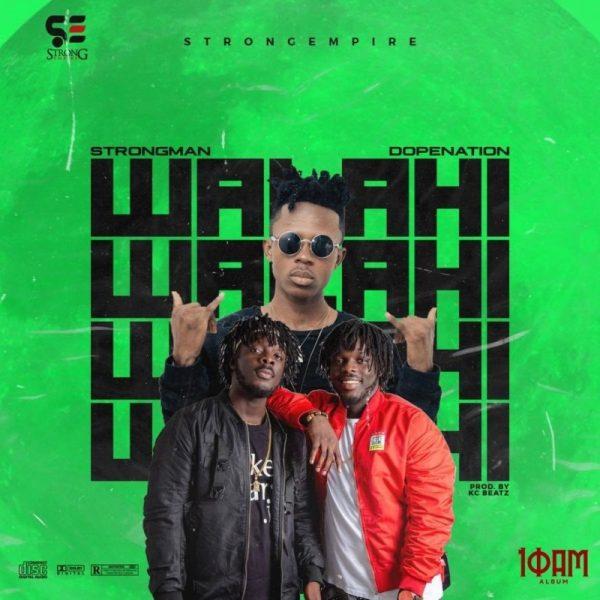 Strongman - Walahi (Feat. Dopenation)