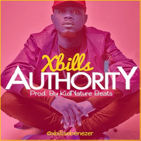 Xbills - Authority (Prod By KidNature)