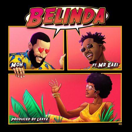 Moh ft Mr Eazi- Belinda