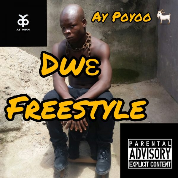 Ay Poyoo - Dw3 Freestyle