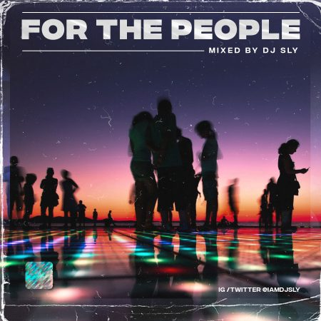 DJ Sly - For The People