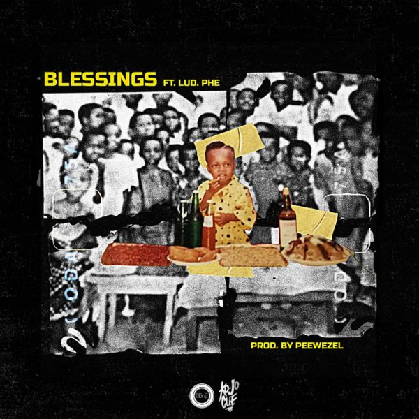 Ko-Jo Cue – Blessings (Feat. Lud Phe)