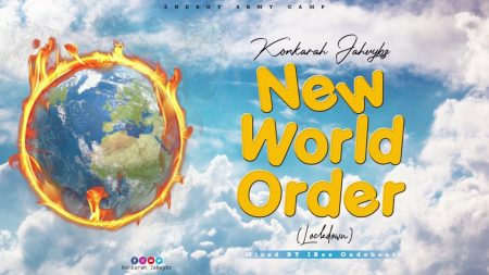 Konkarah Jahvybz - New World Order (LockDown)