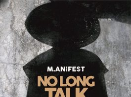 M.anifest – No Long Talk (Prod. by MikeMillzOnEm)