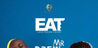 Mr. Drew - Eat (Feat. Stonebwoy) (Prod. by Dat beat God)