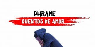 Phrame - CUENTOS DE AMOR (2)