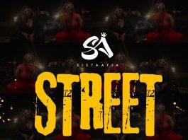 Sista Afia - Street (Feat. Akiyana)