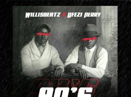 Willis Beatz - 90's BadBois (feat. Afezi Perry) (GhanaNdwom.net)