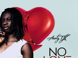 Aunty Gh - No Love (Prod. by Figures)